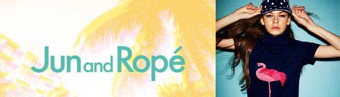 JUN&ROPE(ジュン&ロペ)